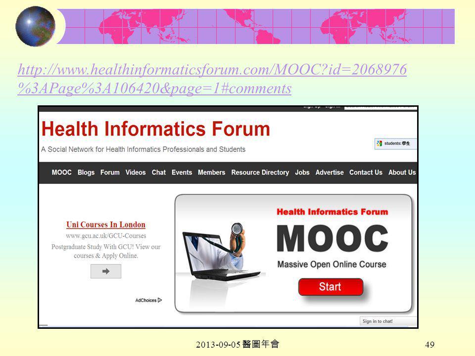 2013-09-05 醫圖年會 49 http://www.healthinformaticsforum.com/MOOC id=2068976 %3APage%3A106420&page=1#comments
