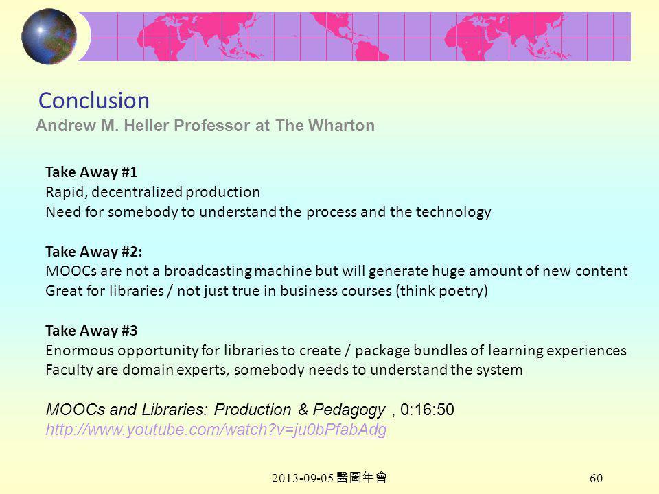 2013-09-05 醫圖年會 60 Conclusion Andrew M.