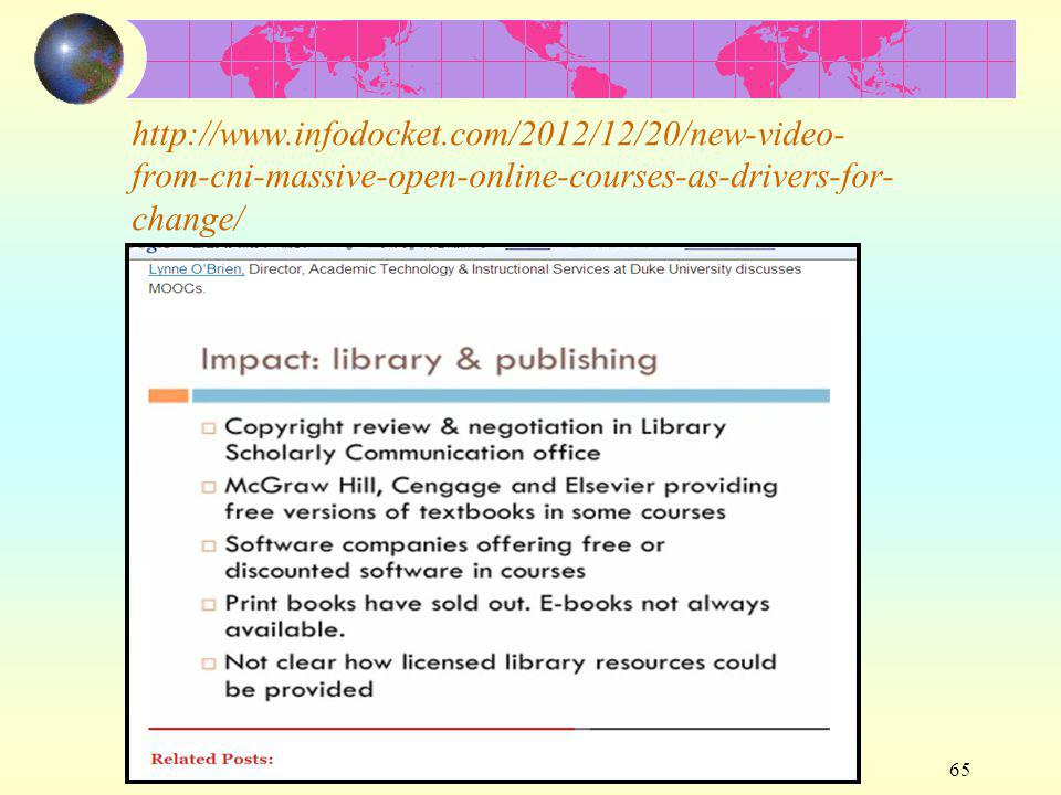 2013-09-05 醫圖年會 65 http://www.infodocket.com/2012/12/20/new-video- from-cni-massive-open-online-courses-as-drivers-for- change/
