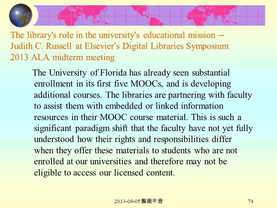 2013-09-05 醫圖年會 74 The library s role in the university s educational mission – Judith C.