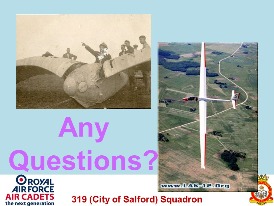 319 (City of Salford) Squadron Any Questions?
