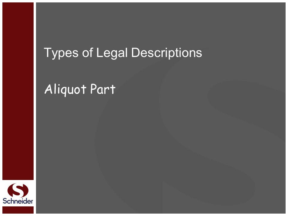 Types of Legal Descriptions Aliquot Part