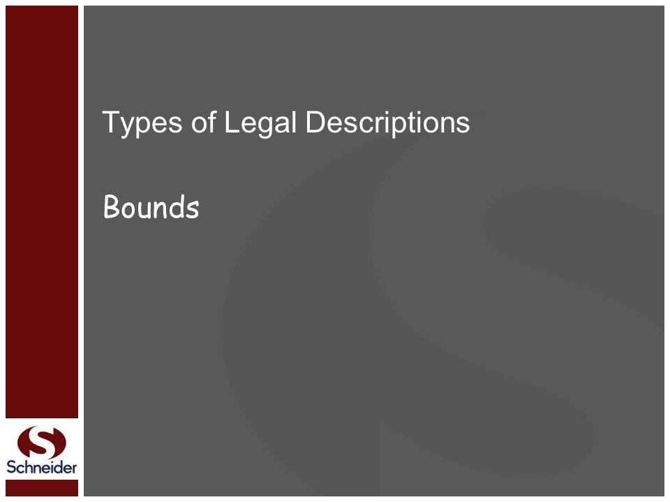 Types of Legal Descriptions Bounds