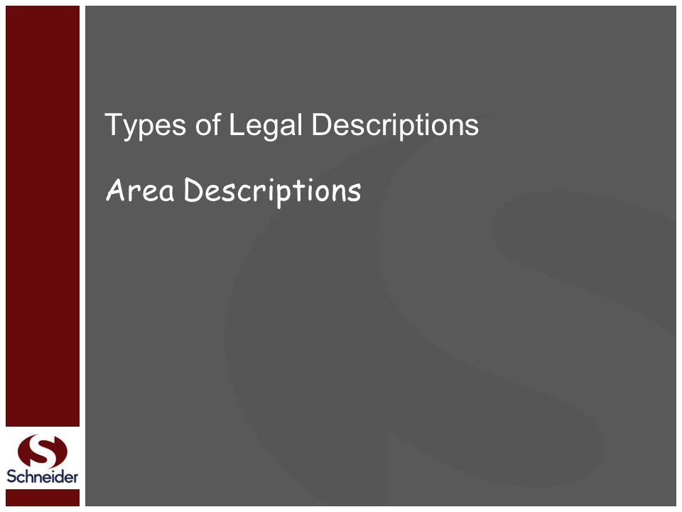 Types of Legal Descriptions Area Descriptions