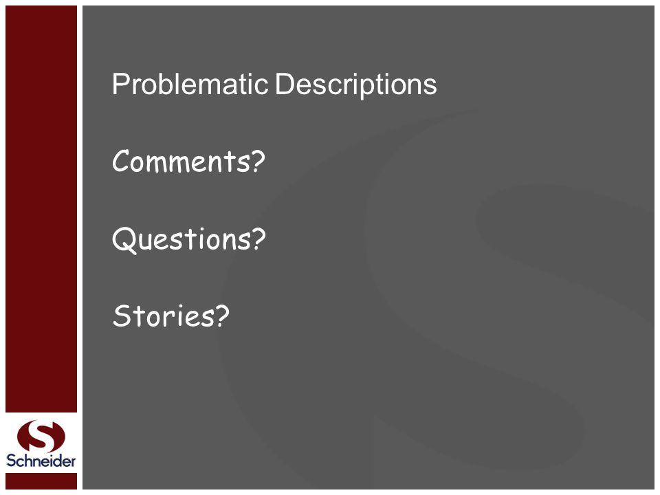 Problematic Descriptions Comments Questions Stories