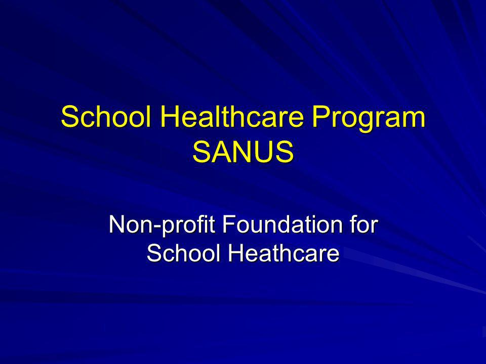 School Healthcare Program SANUS Non-profit Foundation for School Heathcare