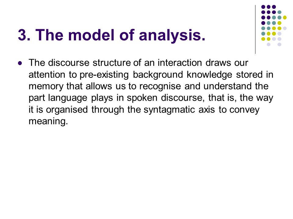 3. The model of analysis.