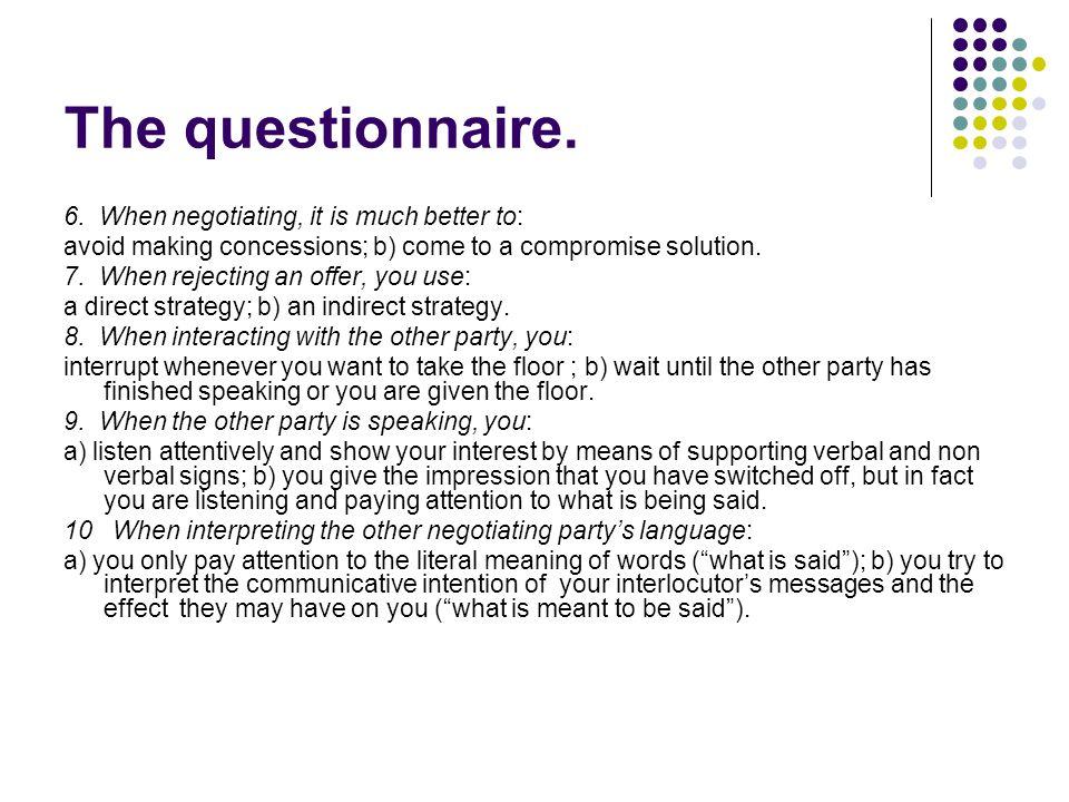 The questionnaire. 6.