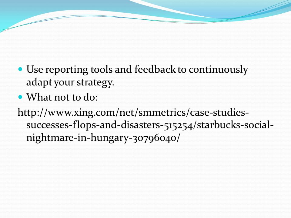 Use reporting tools and feedback to continuously adapt your strategy.