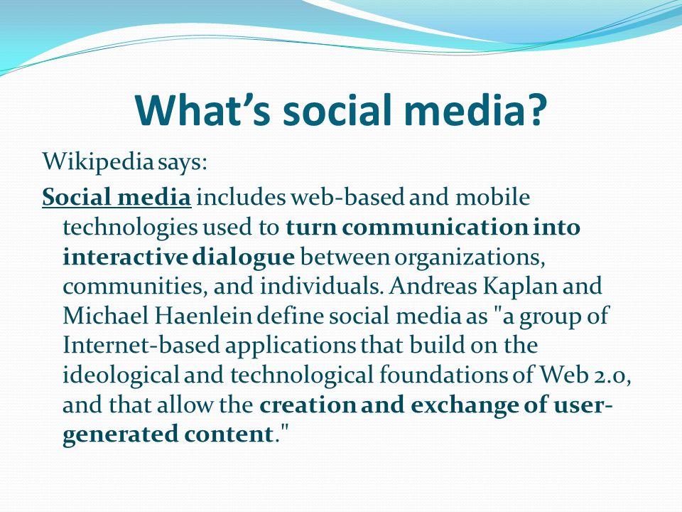 What's social media.