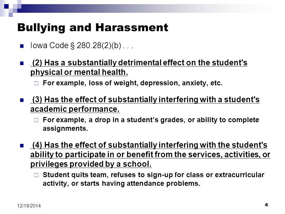 4 12/19/2014 Bullying and Harassment Iowa Code § 280.28(2)(b)...