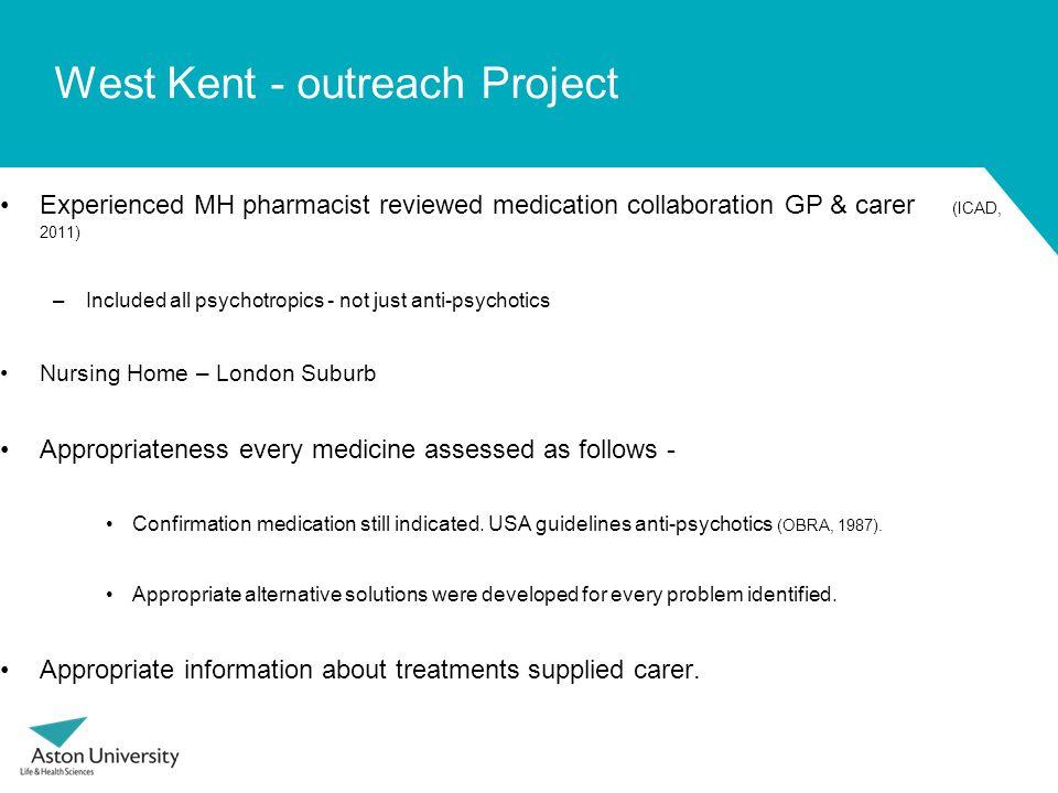Carers & Medication Management Conduct up to 10 med man activities (Smith et al, 2003; Francis et al, 2002).