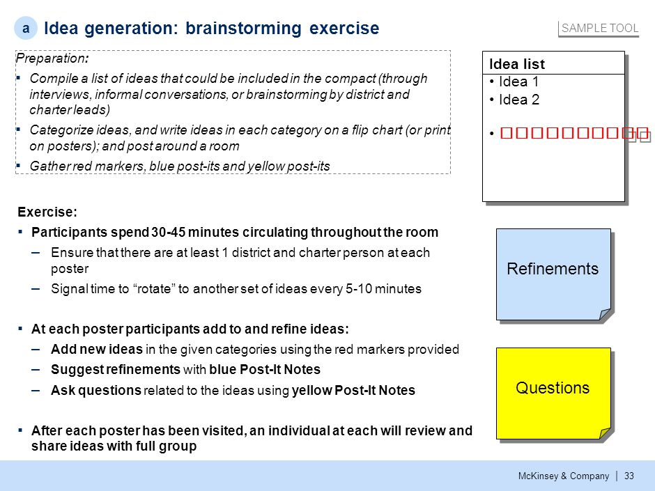 McKinsey & Company | 33 Exercise: ▪ Participants spend 30-45 minutes circulating throughout the room – Ensure that there are at least 1 district and c