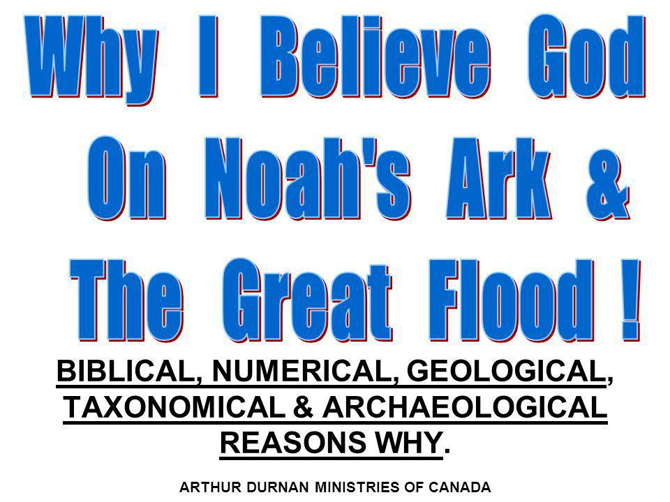 I Believe God On Noah's Ark And The Genesis Flood.