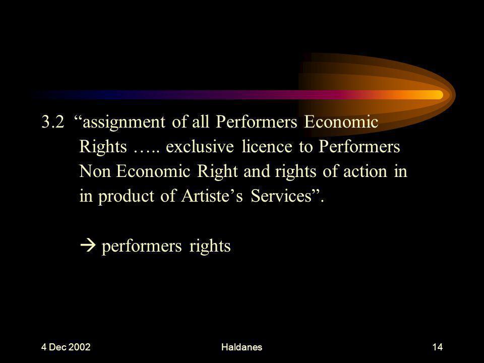 4 Dec 2002Haldanes13 3. Grant of Rights 3.1 …..
