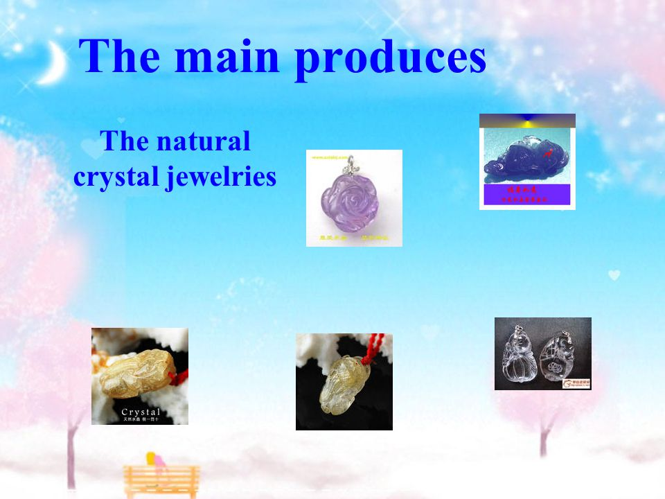 The main produces The natural crystal jewelries