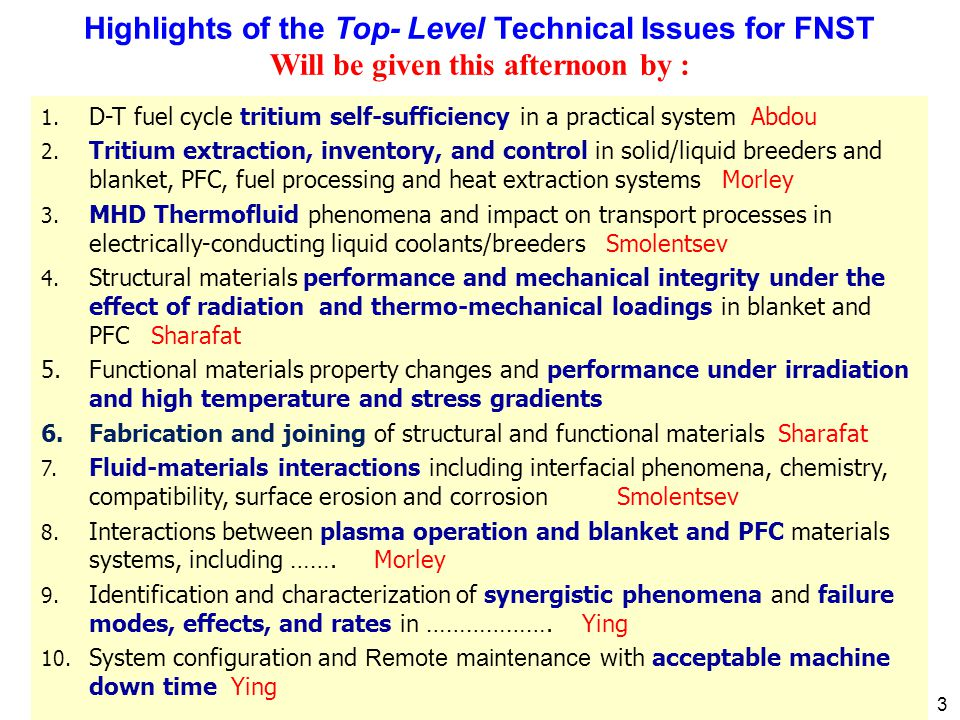 4 Fusion Nuclear Science and Technology (FNST) FNST includes the scientific issues and technical disciplines as well as materials, engineering and development of fusion nuclear components: From the edge of Plasma to TF Coils: 1.