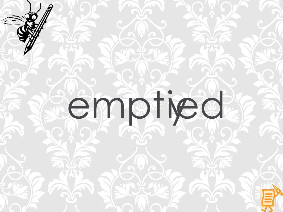 emptyied