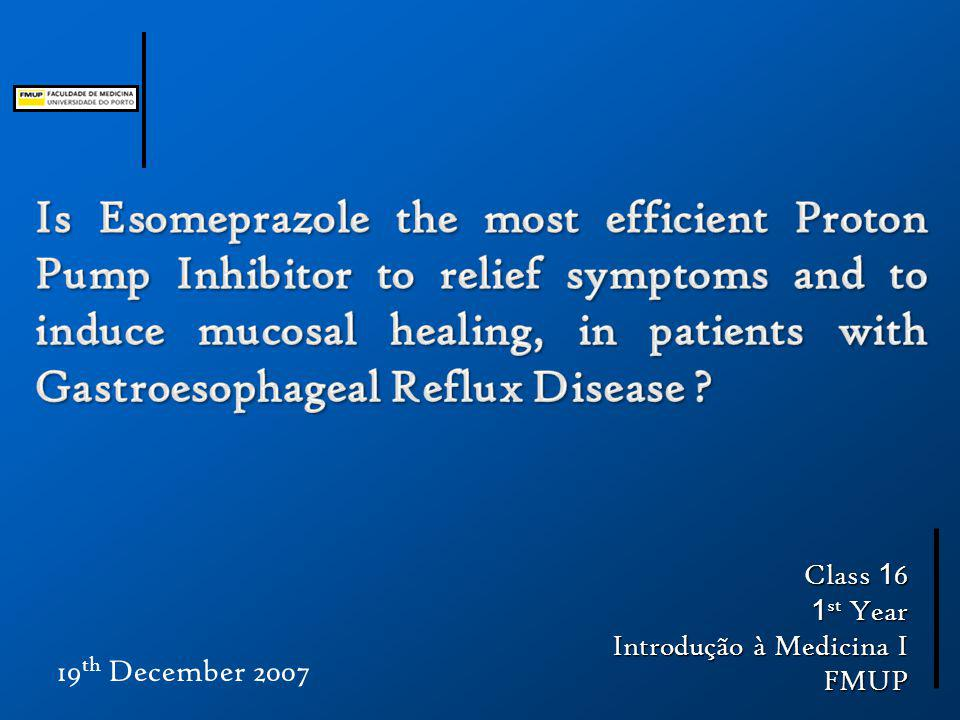 time of intervention (in weeks) time to outcome primary aim (esomeprazole vs other) mucosal healing (assessment) symptoms relief habits of the participants (ex.