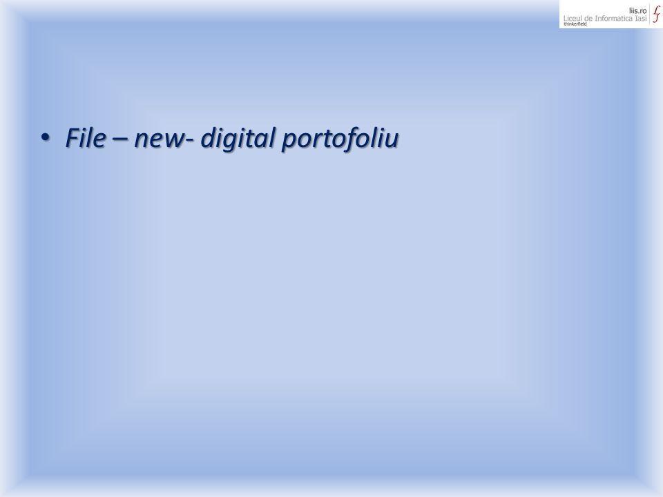 File – new- digital portofoliu File – new- digital portofoliu