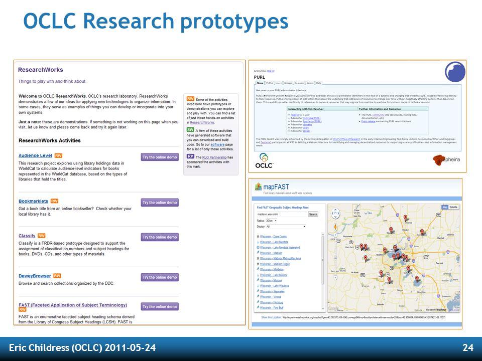 Eric Childress (OCLC) 2011-05-2424 OCLC Research prototypes