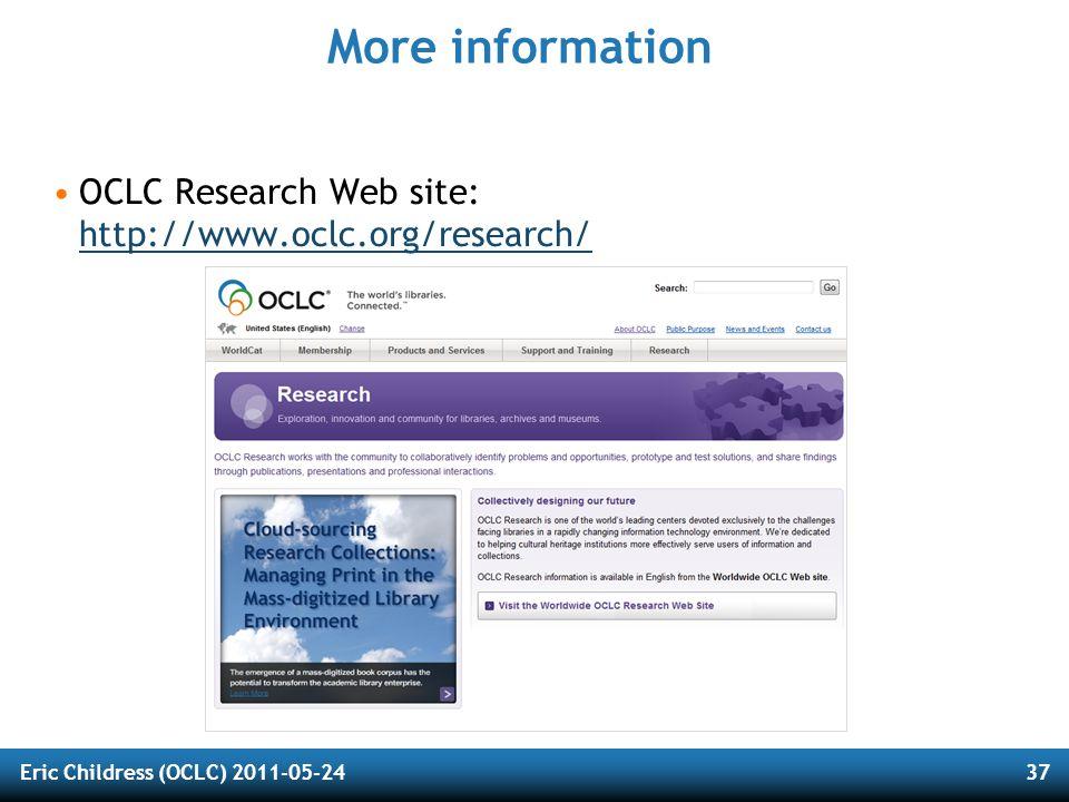 Eric Childress (OCLC) 2011-05-2437 More information OCLC Research Web site: http://www.oclc.org/research/ http://www.oclc.org/research/