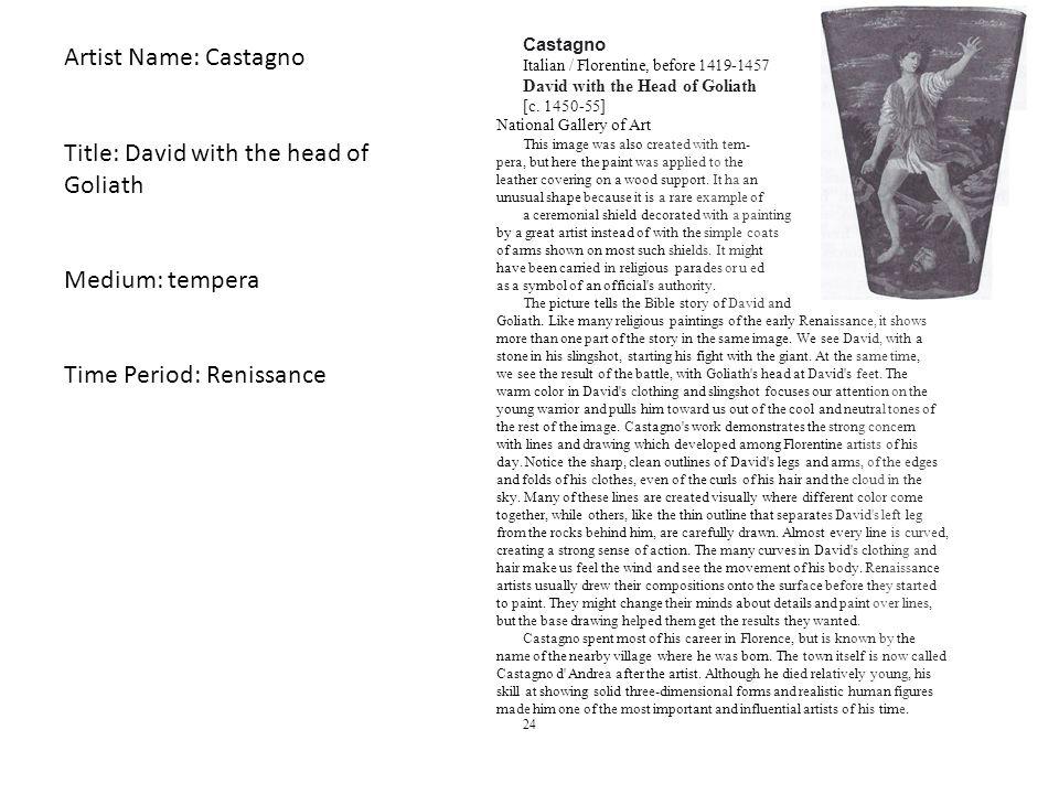 Artist Name: Castagno Title: David with the head of Goliath Medium: tempera Time Period: Renissance Castagno Italian / Florentine, before 1419-1457 Da