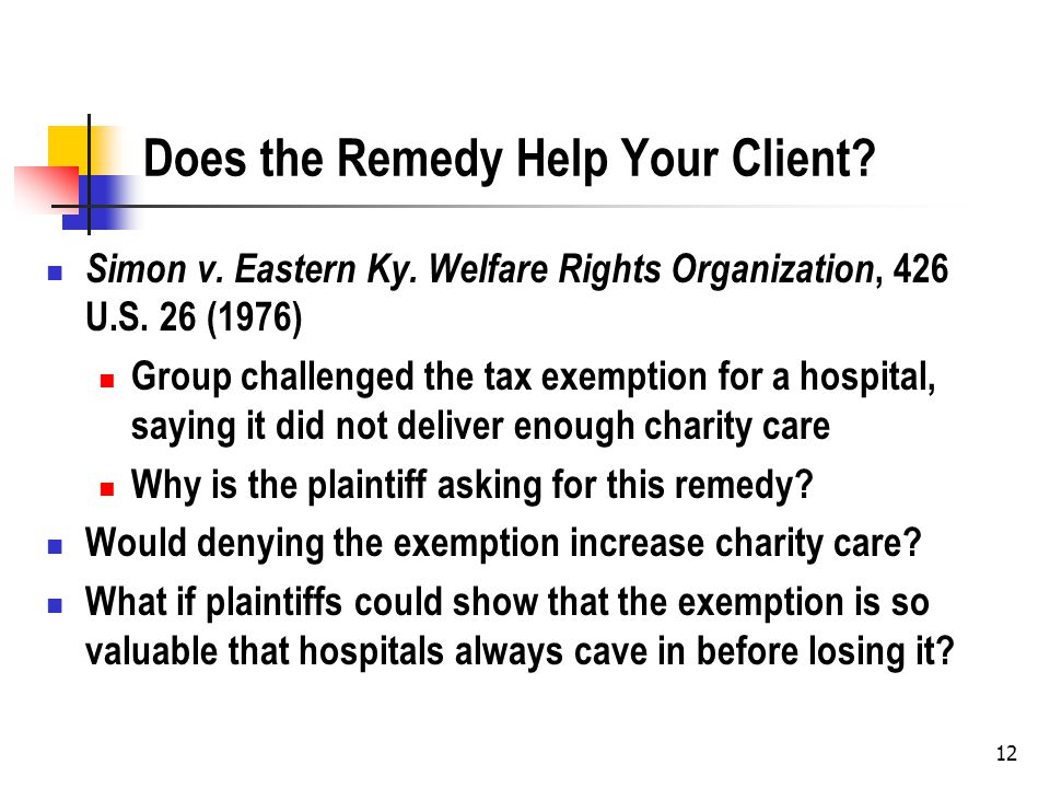 12 Does the Remedy Help Your Client. Simon v. Eastern Ky.