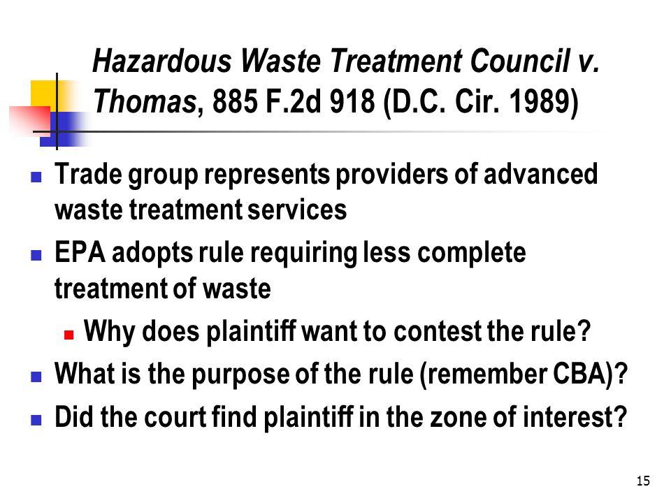 15 Hazardous Waste Treatment Council v. Thomas, 885 F.2d 918 (D.C.