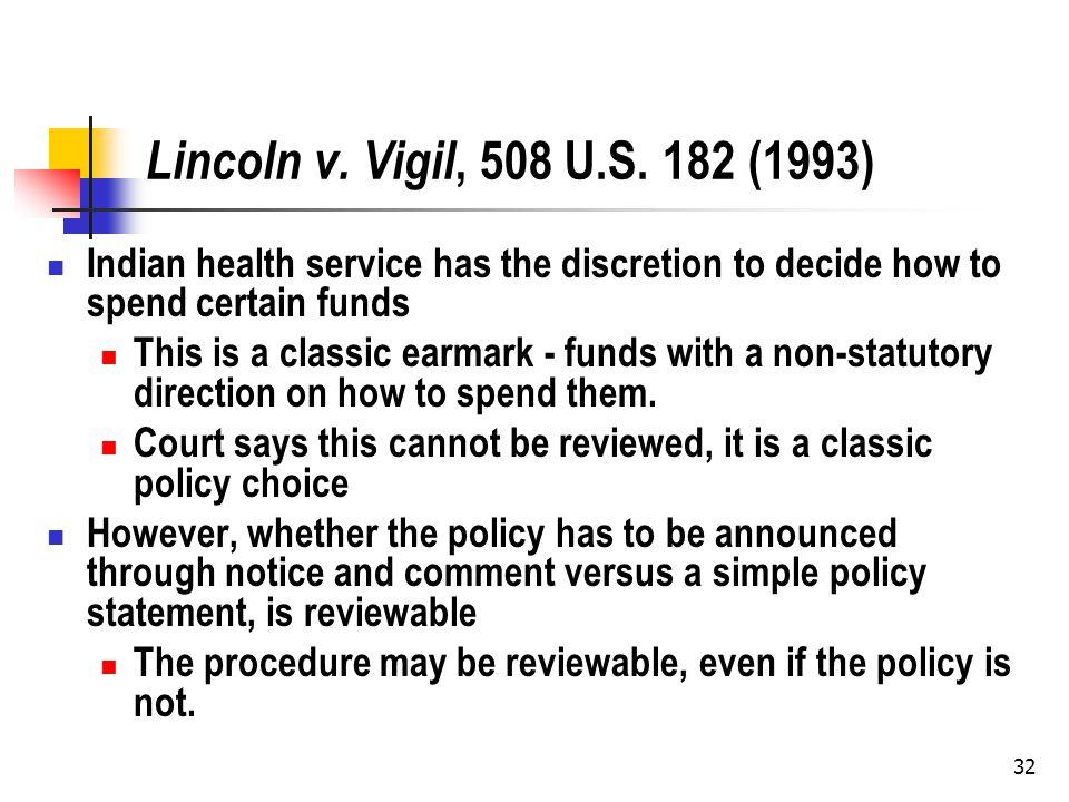 32 Lincoln v. Vigil, 508 U.S.