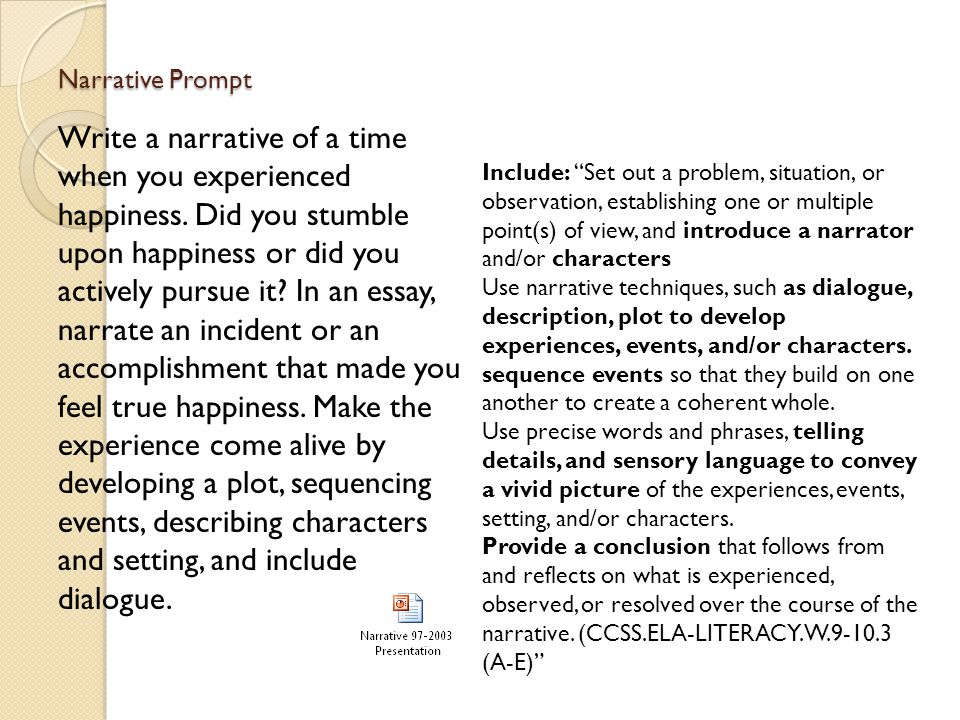 "narrative module ""in pursuit of unhappiness"" activity getting  narrative prompt write a narrative of a time when you experienced happiness"