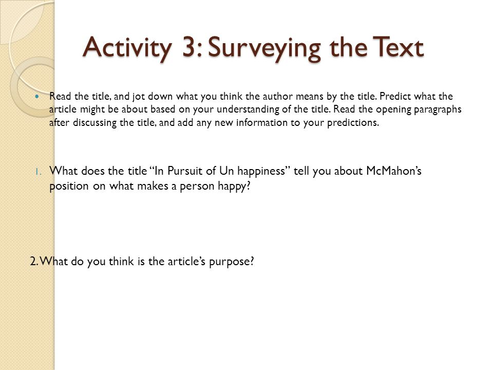 Activity 3: Surveying the Text Read the title, and jot down what you think the author means by the title.