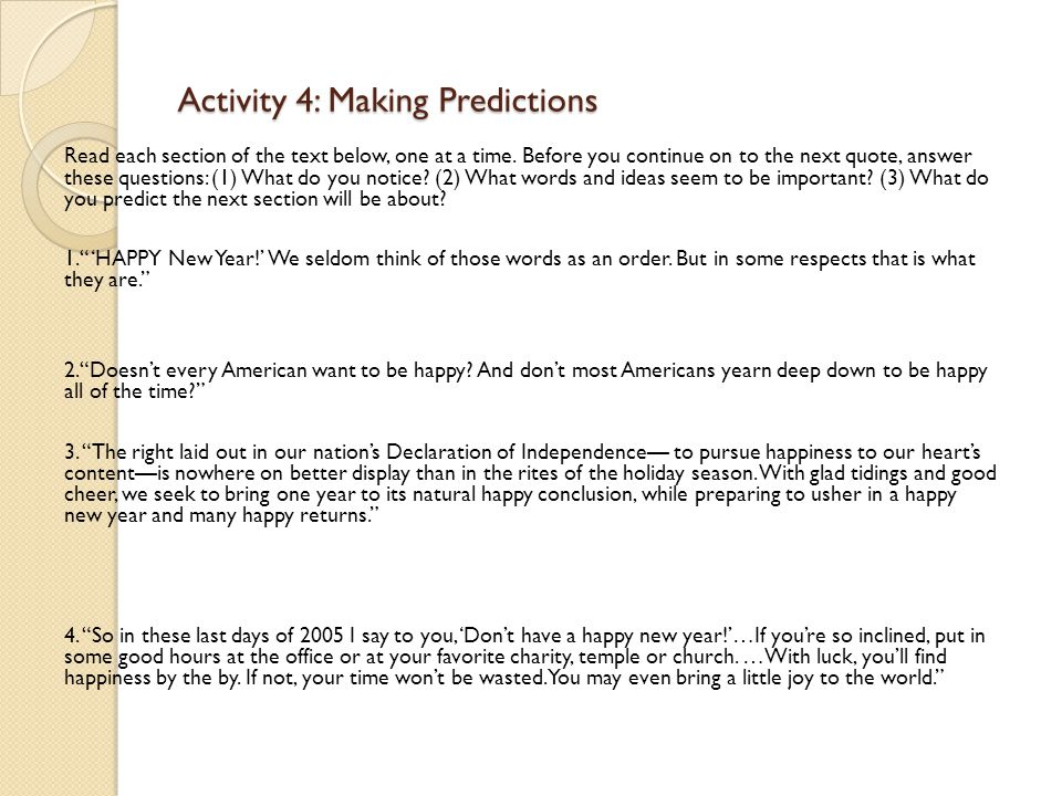 Activity 4: Making Predictions Read each section of the text below, one at a time.