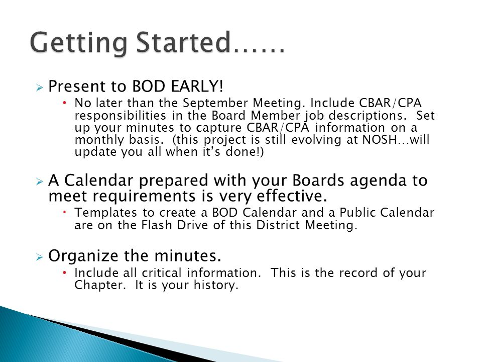  Present to BOD EARLY. No later than the September Meeting.
