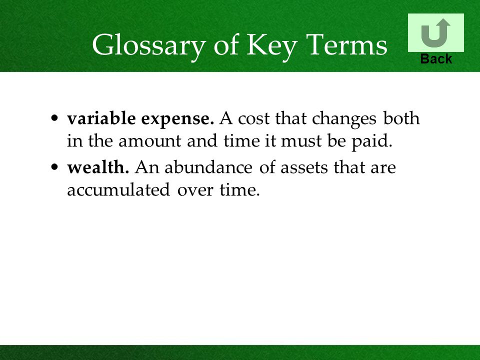 Glossary of Key Terms variable expense.