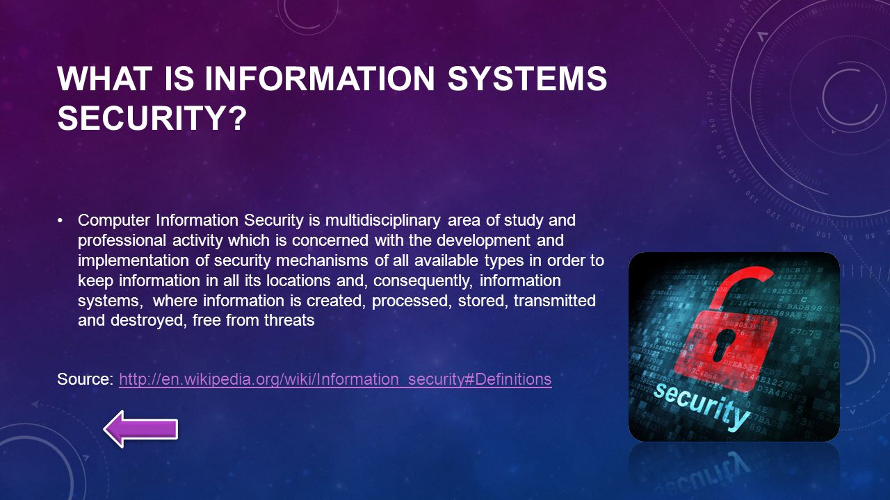 WHAT IS INFORMATION SYSTEMS SECURITY.