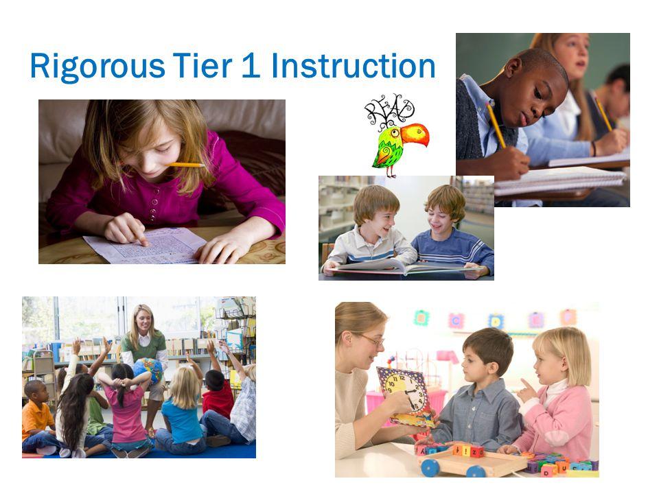 Rigorous Tier 1 Instruction