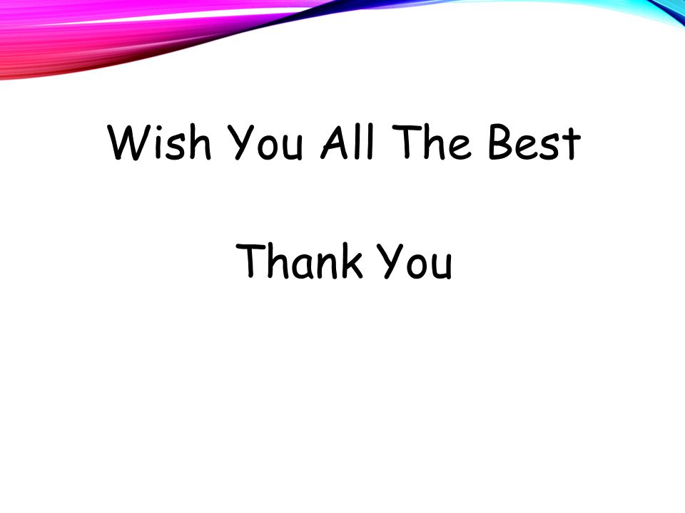 Wish You All The Best Thank You