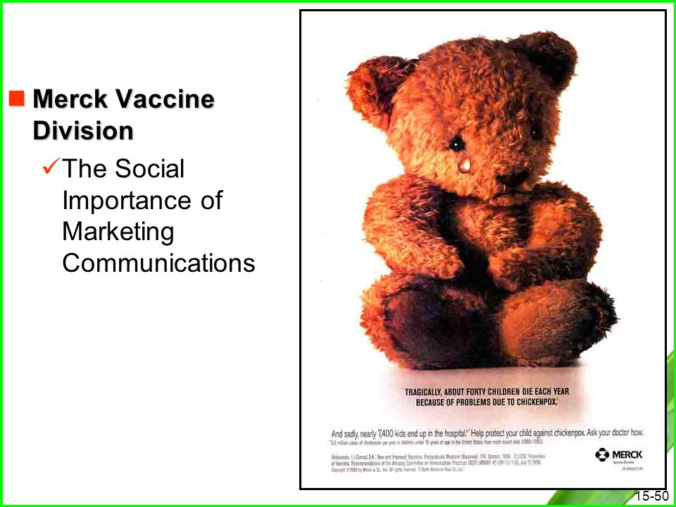 15-50 Merck Vaccine Division Merck Vaccine Division The Social Importance of Marketing Communications