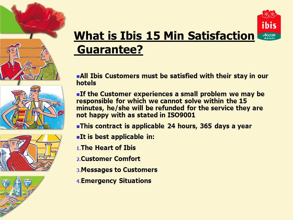 What is Ibis 15 Min Satisfaction Guarantee.
