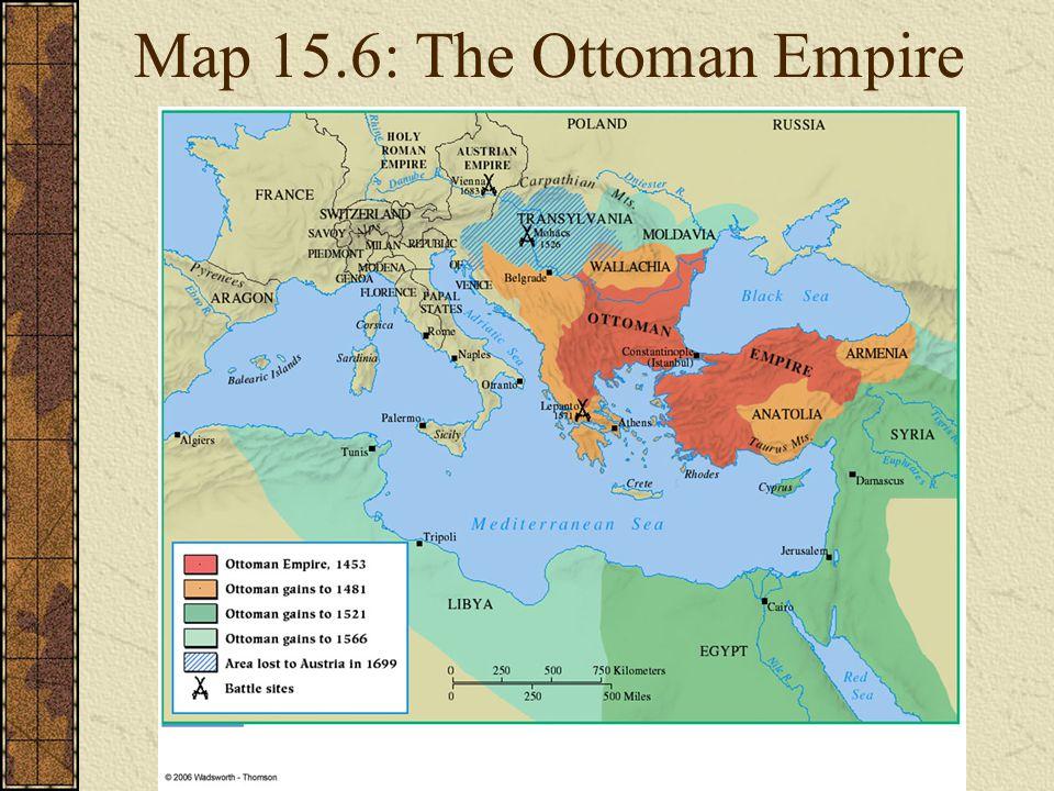 Map 15.6: The Ottoman Empire