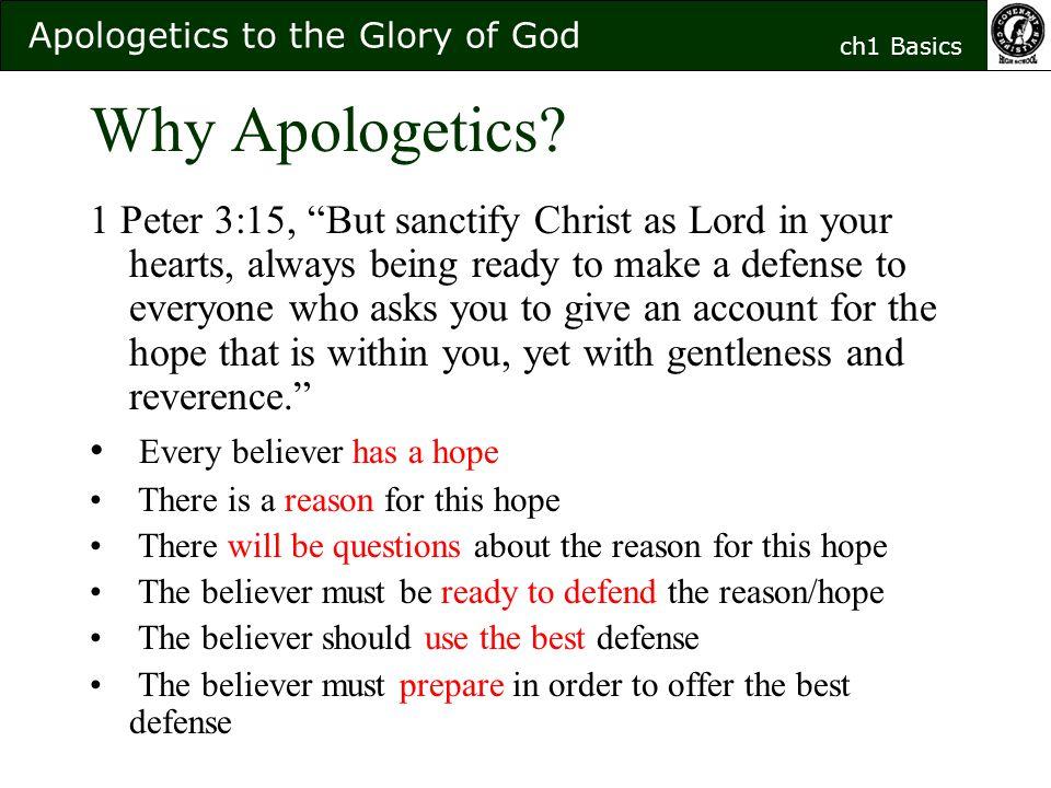 Apologetics to the Glory of God ch1 Basics