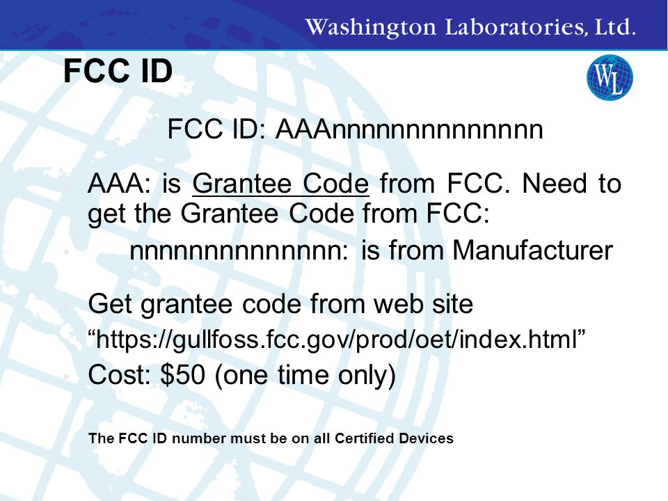 Certification Application Items Cover Letters: Request for Confidentiality (if desired) Modifications Test Report from Lab User's Manual Schematics Bl