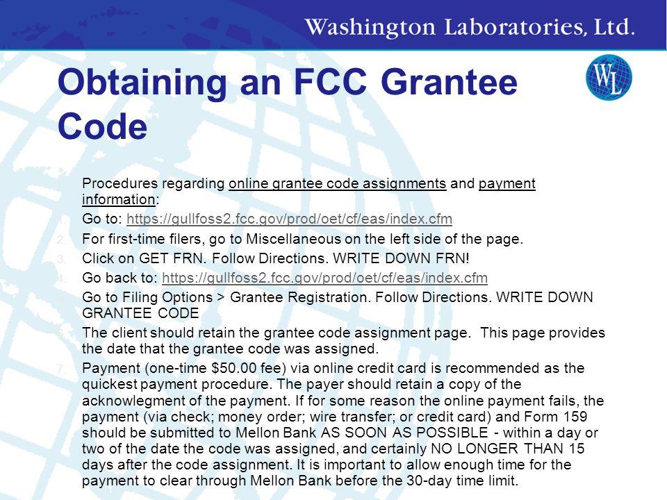 FCC ID FCC ID: AAAnnnnnnnnnnnnnn AAA: is Grantee Code from FCC. Need to get the Grantee Code from FCC: nnnnnnnnnnnnnn: is from Manufacturer Get grante