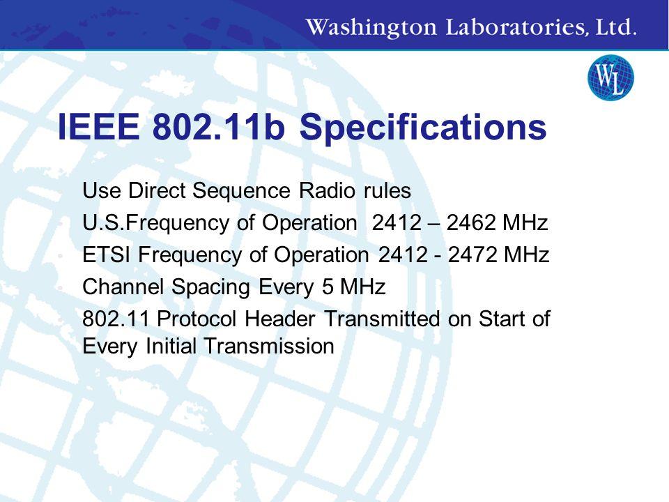 Spread Spectrum 902 - 928 MHz 2400 - 2483.5 MHz 5725 - 5850 MHz
