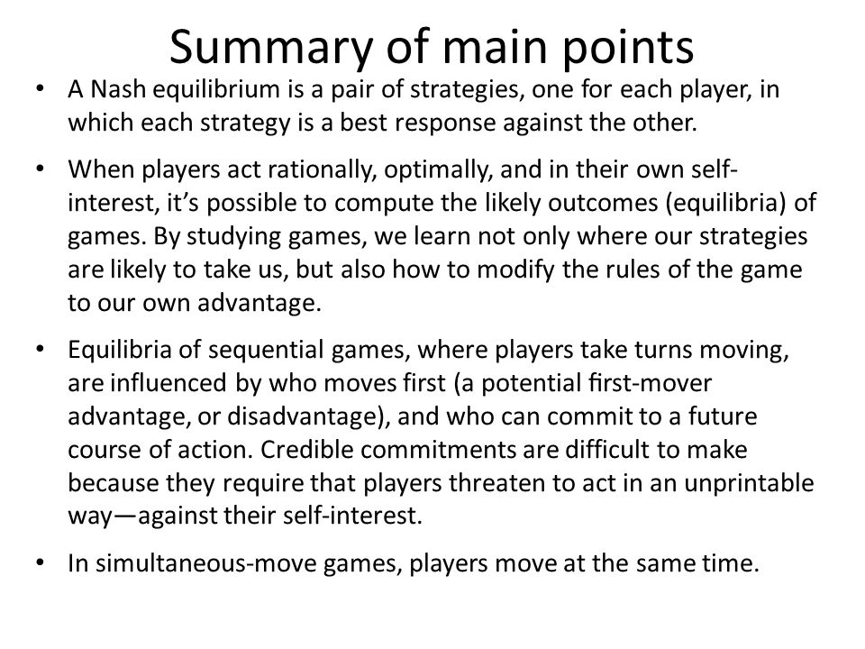 Types of games: Simultaneous- move The second type of game is simultaneous-move.