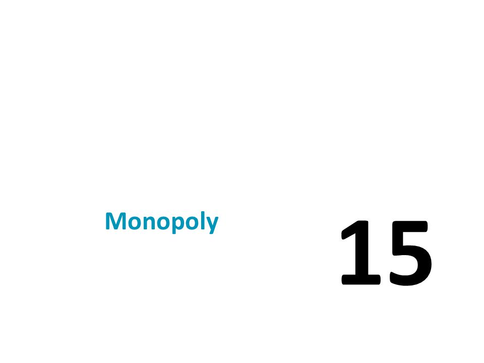 Table 1 A Monopoly's Total, Average, and Marginal Revenue Note that P = AR > MR.