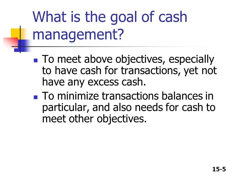15-6 Ways to minimize cash holdings Use a lockbox.