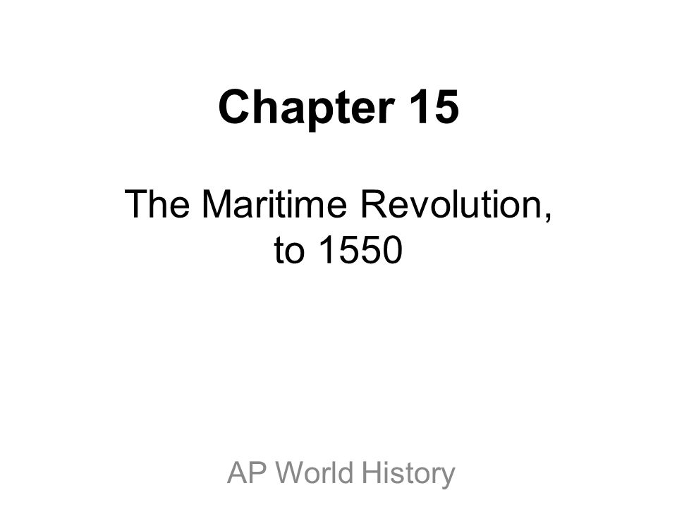 I.Global Maritime Expansion Before 1450 A.