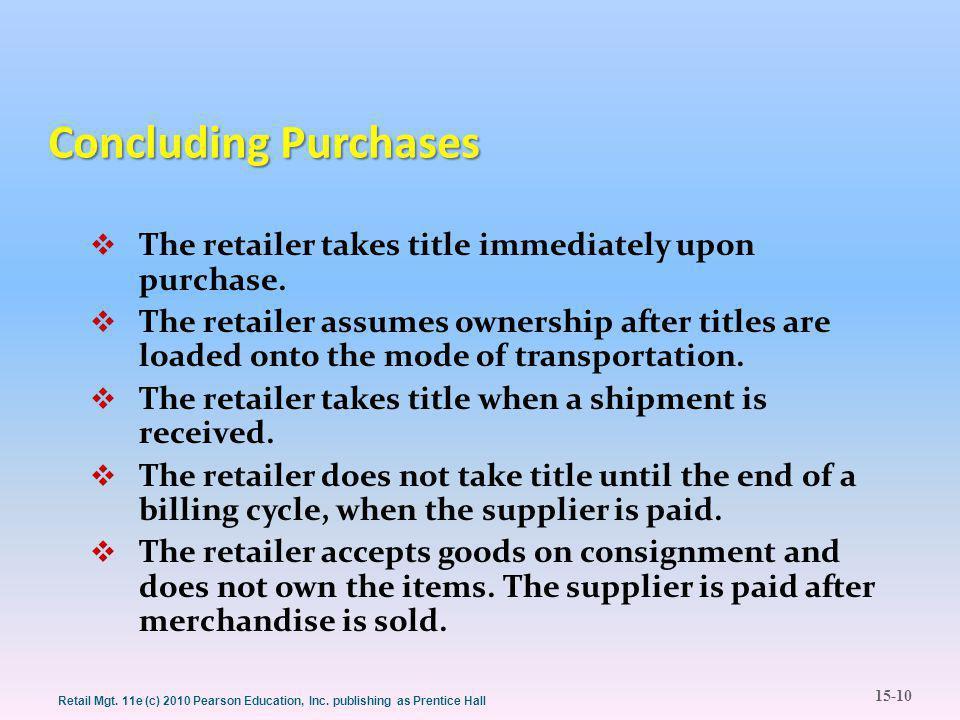15-10 Retail Mgt. 11e (c) 2010 Pearson Education, Inc.